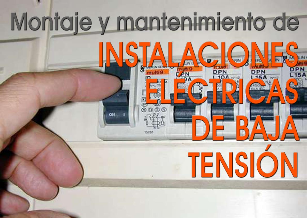 ELEE0109 - MONTAJE Y MANTENIMIENTO DE INSTALACIONES ELÉCTRICAS DE BAJA TENSIÓN