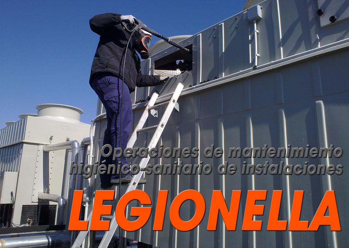 LEGIONELLA - OPERACIONES DE MANTENIMIENTO HIGIÉNICO SANITARIO DE INSTALACIONES CON RIESGO DE LEGIONELOSIS
